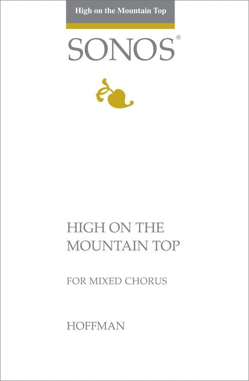 High on the Mountain Top - SSATB