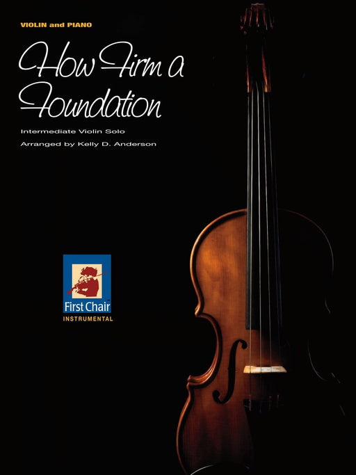 How Firm a Foundation - Violin Solo - Anderson | Sheet Music | Jackman Music