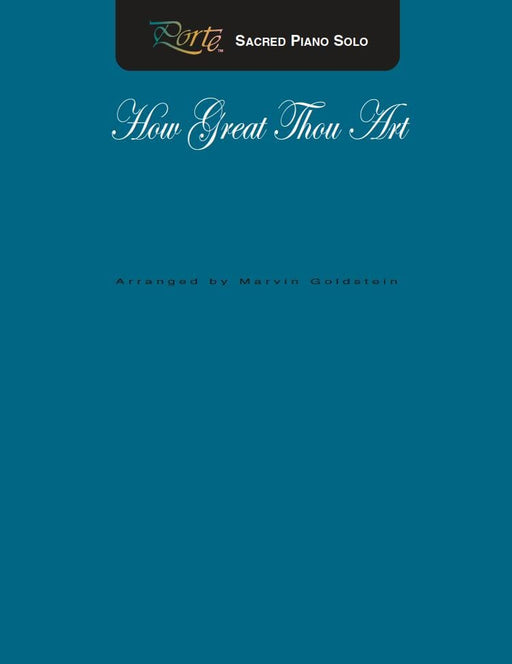 How Great Thou Art - Piano Solo - Goldstein (Digital Download) | Sheet Music | Jackman Music