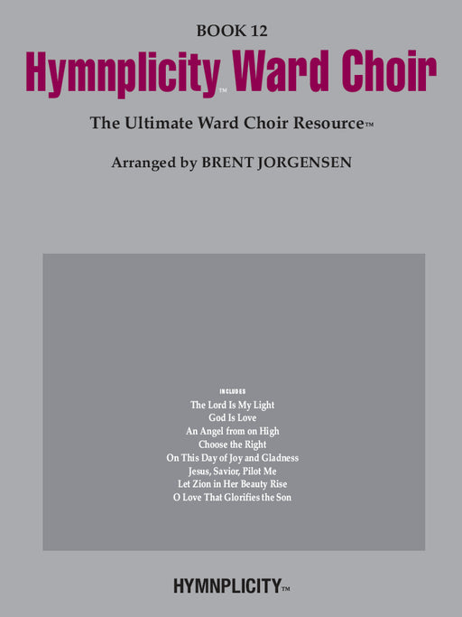 Hymnplicity Ward Choir - Book 12 | Sheet Music | Jackman Music