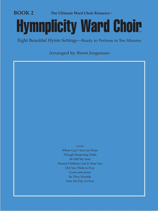 Hymnplicity Ward Choir - Book 2 | Sheet Music | Jackman Music