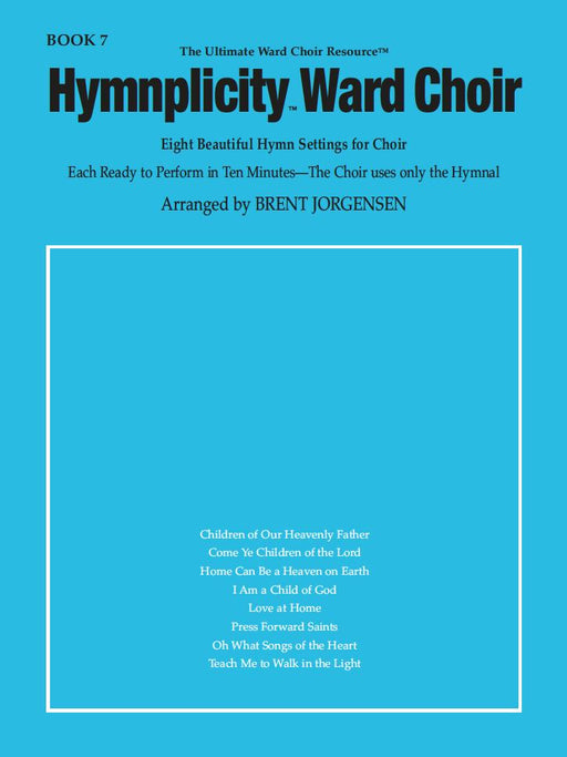 Hymnplicity Ward Choir - Book 7 | Sheet Music | Jackman Music