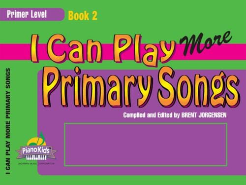 I Can Play More Primary Songs - Book 2 - Primer Level | Sheet Music | Jackman Music