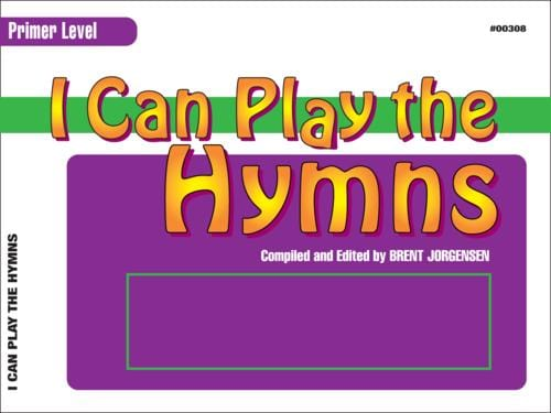 I Can Play the Hymns - Piano - Primer Level