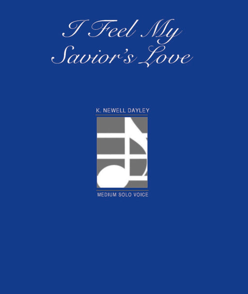 I Feel My Savior's Love - Vocal Solo