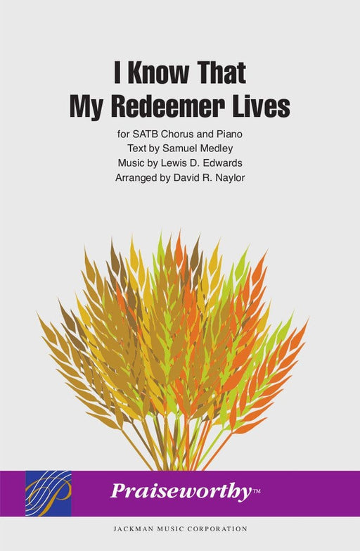 I Know That My Redeemer Lives - SATB - Naylor | Sheet Music | Jackman Music