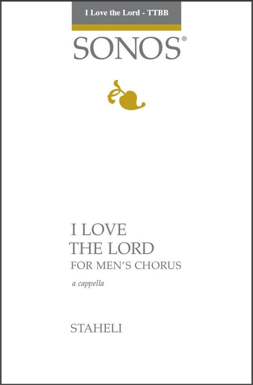 I Love the Lord - TTBB, a cappella