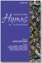 Inspirational New Hymns for Choir & Home - Vol 1