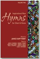 Inspirational New Hymns for Choir & Home - Vol 2