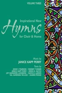Inspirational New Hymns for Choir & Home - Vol 3