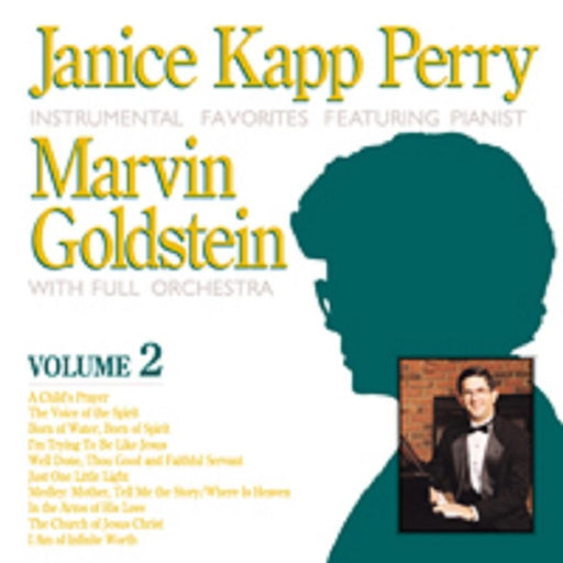 Janice Kapp Perry Favorites Featuring Marvin Goldstein - Vol 2 - Piano Book