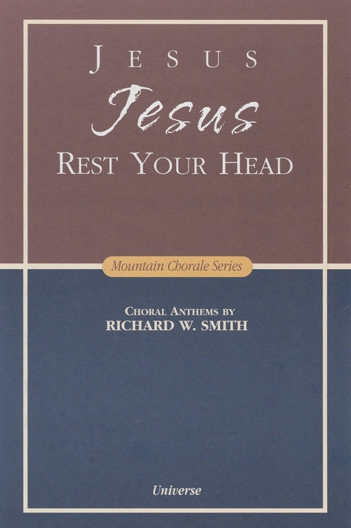 Jesus Jesus Rest Your Head - SATB