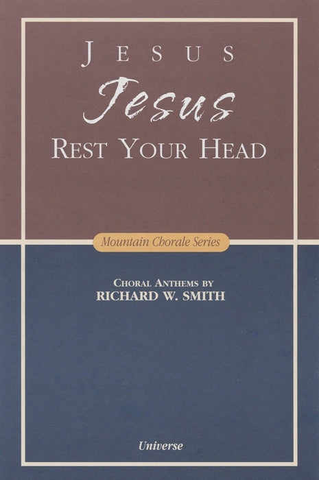 Jesus Jesus Rest Your Head - SATB | Sheet Music | Jackman Music