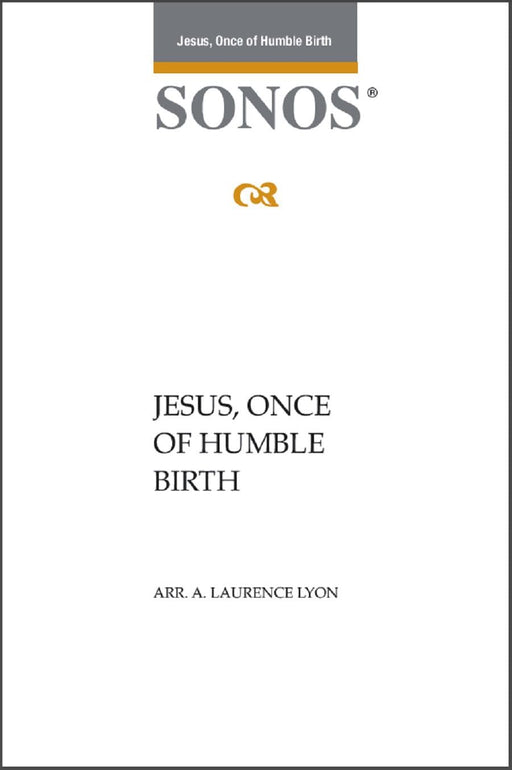 Jesus Once of Humble Birth - SSAATTBB - Lyon