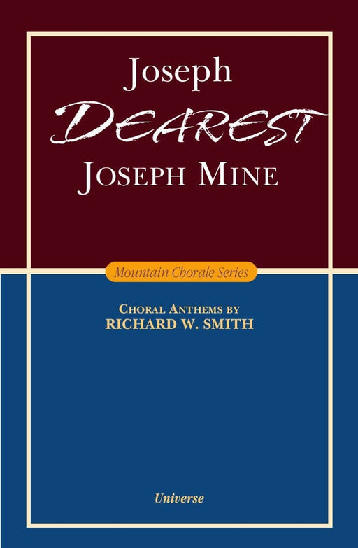 Joseph Dearest, Joseph Mine - SATB - Smith | Sheet Music | Jackman Music