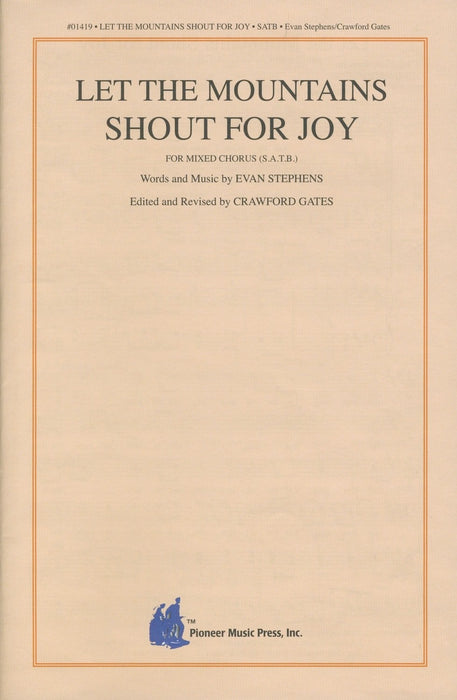 Let the Mountains Shout for Joy - SATB