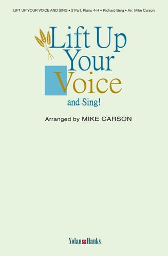 Lift Up Your Voice and Sing! - 2 part treble and piano (4 hands)