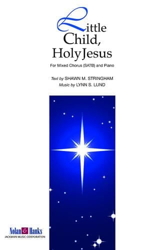 Little Child Holy Jesus - SATB | Sheet Music | Jackman Music