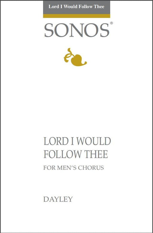 Lord I Would Follow Thee - TTBB | Sheet Music | Jackman Music