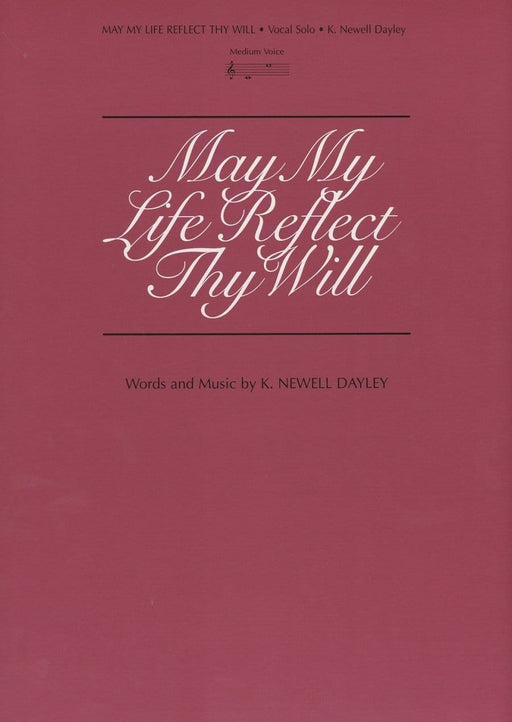 May My Life Reflect Thy Will - Vocal Solo | Sheet Music | Jackman Music