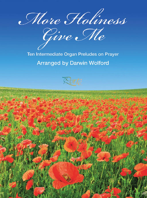 More Holiness Give Me - Organ Preludes | Sheet Music | Jackman Music