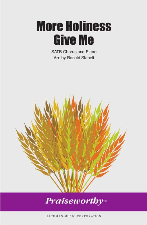More Holiness Give Me - SATB | Sheet Music | Jackman Music
