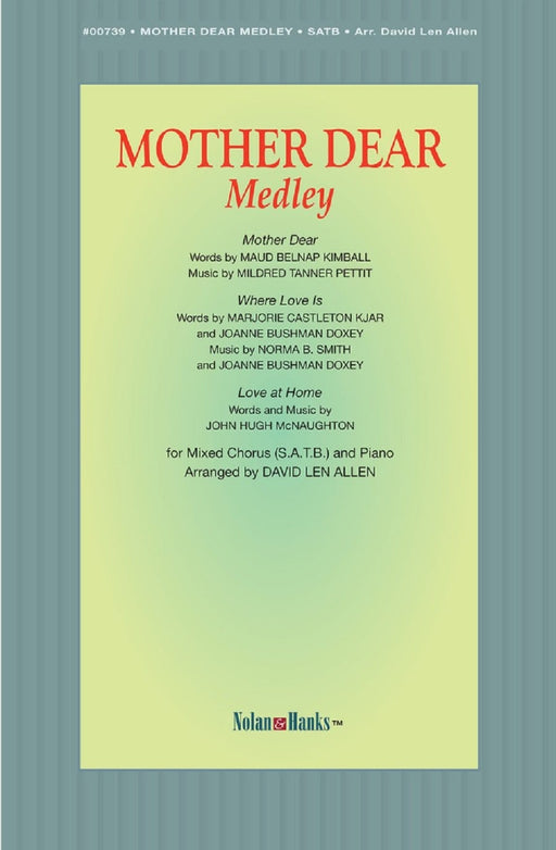 Mother Dear Medley | Sheet Music | Jackman Music