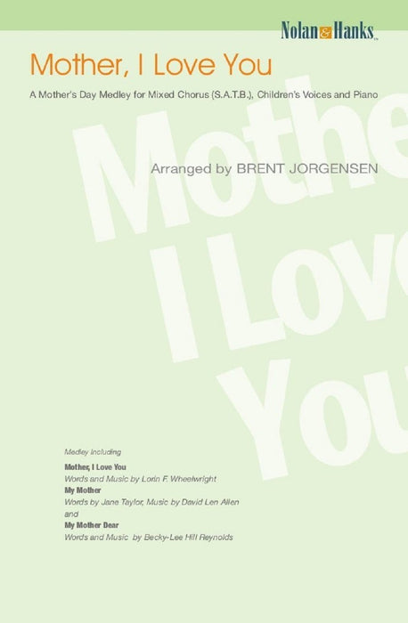 Mother I Love You - SATB - Children's Voices