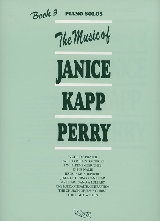 Music of Janice Kapp Perry - Book 3 - Piano Solos | Sheet Music | Jackman Music
