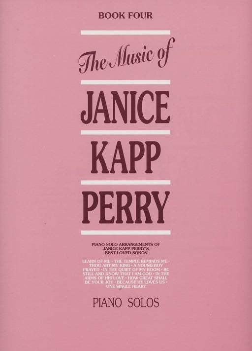 Music of Janice Kapp Perry - Book 4 - Piano Solos | Sheet Music | Jackman Music