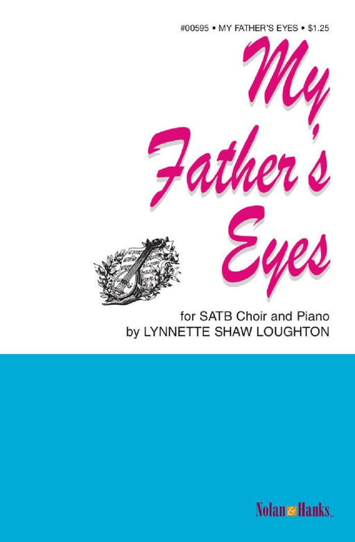 My Father's Eyes - SATB
