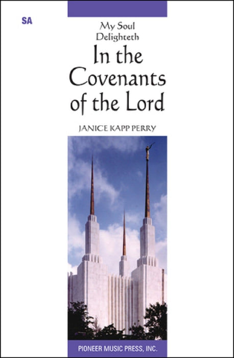 My Soul Delighteth in the Covenants of the Lord - SA