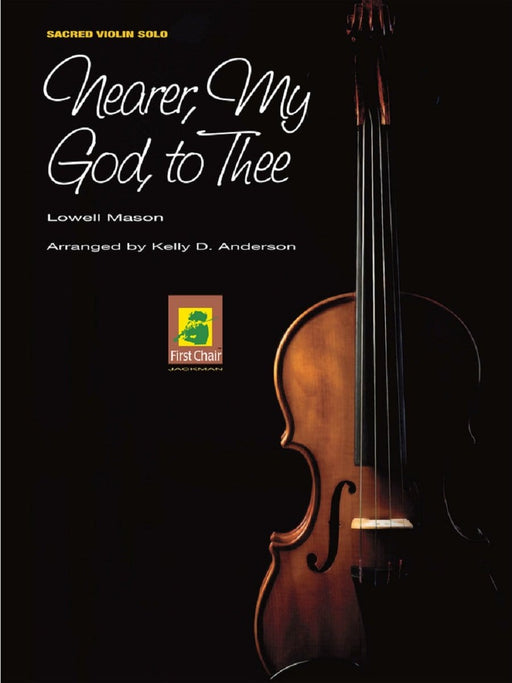 Nearer, My God, to Thee - Violin Solo