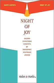 Night of Joy - Cantata | Sheet Music | Jackman Music