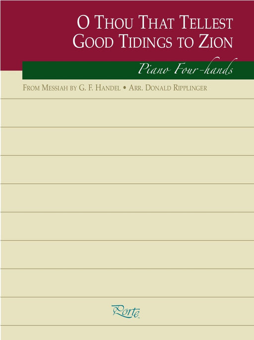 O Thou That Tellest Good Tidings to Zion - Piano four-hands