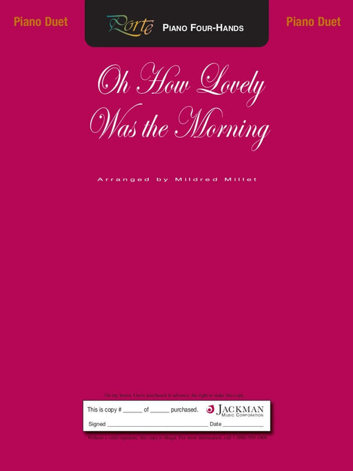 Oh How Lovely Was The Morning - Piano Duet