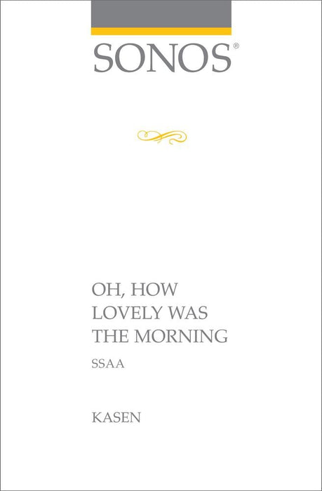 Oh How Lovely Was the Morning - SSAA | Sheet Music | Jackman Music