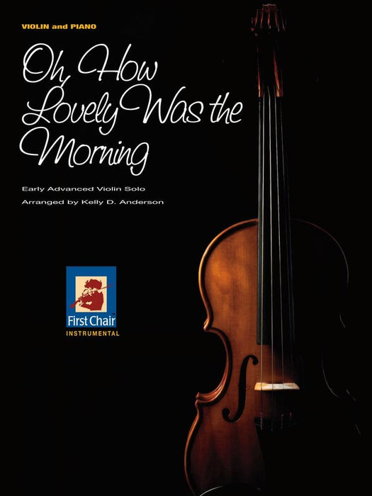 Oh, How Lovely Was the Morning - Violin Solo