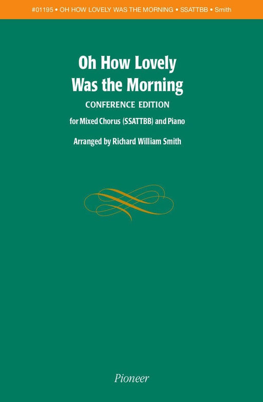 Oh How Lovely Was the Morning (Conference Edition) - SSATTBB | Sheet Music | Jackman Music