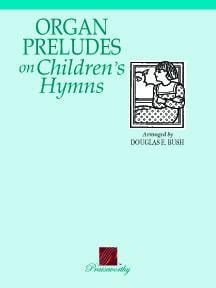 Organ Preludes on Children's Hymns - Book