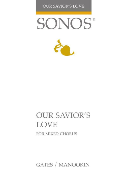 Our Savior's Love - SATB