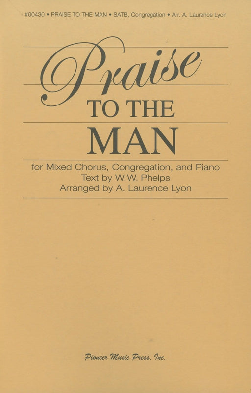 Praise to the Man - SATB & Congregation | Sheet Music | Jackman Music