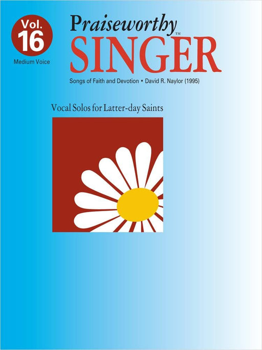 Praiseworthy Singer - Vol. 16 (Songs of Faith & Devotion) | Sheet Music | Jackman Music
