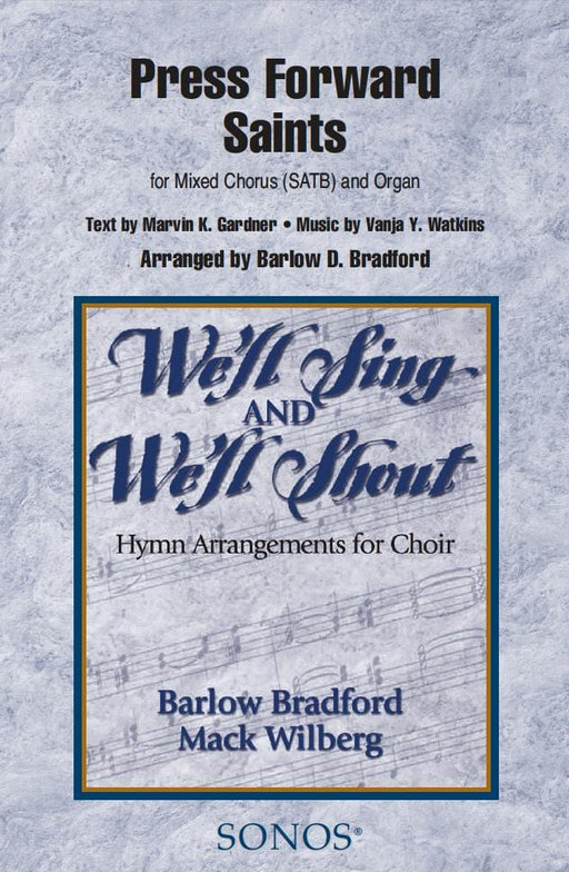 Press Forward Saints - SATB - Bradford | Sheet Music | Jackman Music