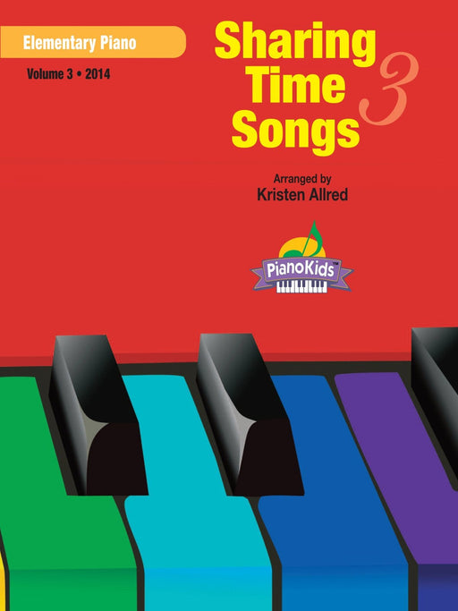 Sharing Time Songs Vol. 3 (2014) - Elementary Piano | Sheet Music | Jackman Music
