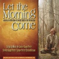 Let the Morning Come - Cantata