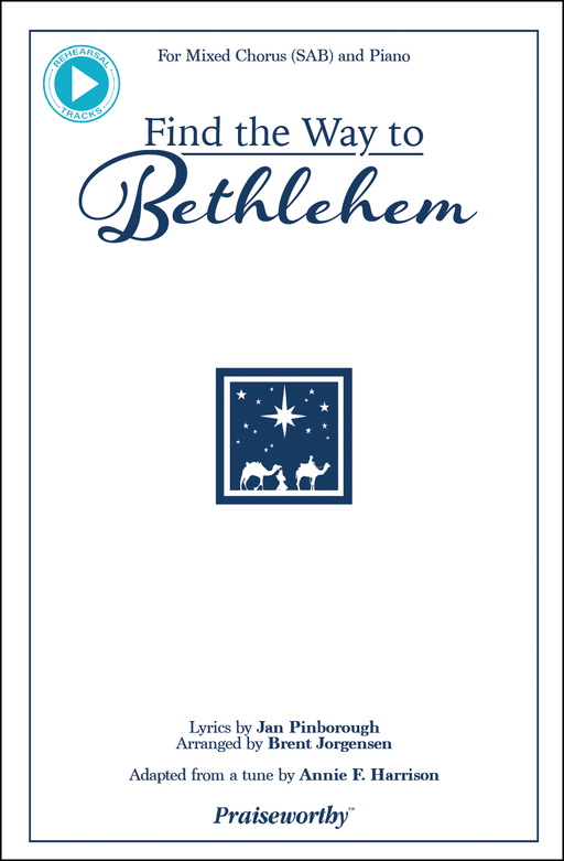 Find the Way to Bethlehem - SAB | Sheet Music | Jackman Music