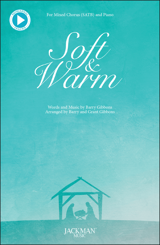 Soft and Warm | Sheet Music | Jackman Music