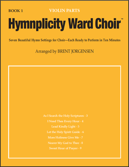 Hymnplicity Ward Choir - Book 1 Violin Parts
