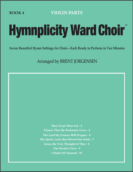 Hymnplicity Ward Choir - Book 4 Violin Parts